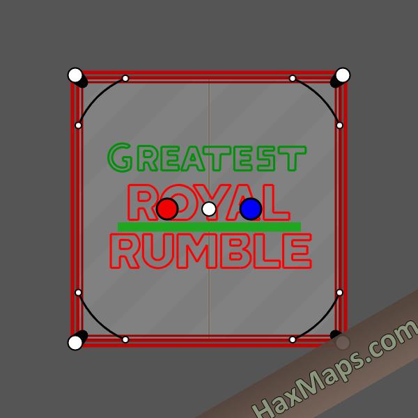 hax ball maps | WWE Greatest Royal Rumble by TheMiz